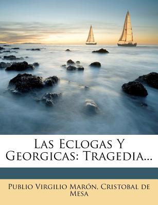 Nabu Press Las Eclogas y Georgicas: Tragedia... by Mar N., Publio Virgilio/ Cristobal De Mesa [Paperback] at Sears.com